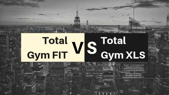 total gym xls vs fit