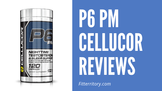 P6 PM Cellucor Reviews
