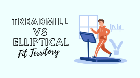 which is better treadmill or elliptical,elliptical vs treadmill,treadmill or elliptical,elliptical machine vs treadmill